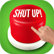 Shut Up Button 2017 by Knowledge Quiz Games