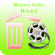 Restore video deleted by luisedev