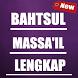 Bahtsul Masaa-il Lengkap by Ghanz Apps