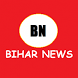 Bihar News in hindi by First group sidhi,pro rojgar,edcation apps