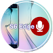 Quick Recorder for S6 Edge (+) by EHZ Studios