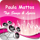 The Best Music & Lyrics Paula Mattos by Kingofgaluh MediaDev