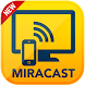 MiraCast For Android to TV by Free Apps & Games ✅