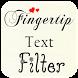 Fingertip Text Filters by News Marathon Ltd