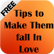 Tips to Make Them fall In Love by Danny Preymak