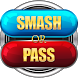 Smash or Pass Challenge ! by Hardworking App