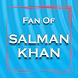 Fan of Salman Khan by Appofactory