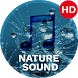Nature Sounds and Sleep Sounds by AppWorld Infotech