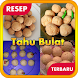 Resep Tahu Bulat by SerlyDroid