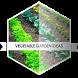 Vegetable Garden Ideas by Ghaztee Apps