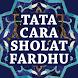 Tata Cara Sholat Fardu Lengkap by Gembira