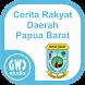 Cerita Rakyat Papua Barat by GWC Studio