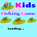 Kids Fishing Games Easy Free by Kids Application Review