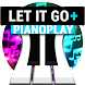 PianoPlay: LET IT GO + by FanFUN