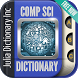 Computer Science Dictionary by Julia Dictionary Inc