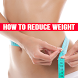 How to Reduce Weight by Koodalappz