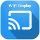 Miracast - Wifi Display by The Tree Team