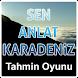 Sen Anlat Karadeniz Tahmin Oyunu by AP Labs