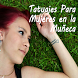 Tatuajes Para Mujeres Muneca by ApptualizaME