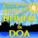Bacaan Sholat Dhuha Dan Doa