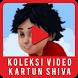 Koleksi Video Kartun Shiva by AP Studio