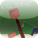 Kill Steve 2 by Sortof Development