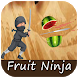 Tips for Fruit Ninja