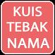 Kuis Tebak Nama by Pejuang Android