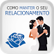 Como Manter Seu Relacionamento by VirtualPaper