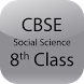 CBSE Social Science Class 8th by R M Apps