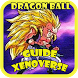 Guide Dragon Ball Xenoverse by wimala.enterprise