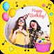 Happy Birthday Video Maker by Panchgani Hive