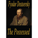 The Possessed novel by Fyodor Dostoyevsky