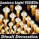 Diwali Decoration Ideas Lantern Light Making VIDEO