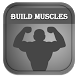 How To Build Muscles by MORIA APPS