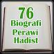 76 Biografi Periwayat Hadist by berkahapps