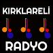 KIRKLARELI RADYOLARI by MHSDROID