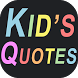 Cute & funny quotes of kids by Flames Dev Studio