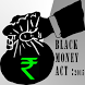 BLACK MONEY ACT by Law In My Hand