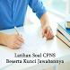 Soal CPNS dan Jawaban Terbaru by Aida Media