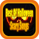 Best Of Halloween Scary Songs by Dokley Drois