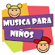 Musica Infantiles by Innovappstation