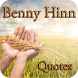 Benny Hinn Quotes by bigdreamapps