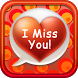 I Miss You Quotes by Text Examples