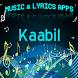 Lyrics & Music Of Kaabil by DulMediaDev