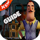 Tips OF Hello Neighbor NEW HD by Hola guide