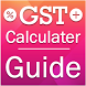 GST Calculator : GST Rate Finder : GST Guide by Blue Eyes Apps