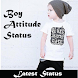 Boy Attitude Status by Indian AppSoft
