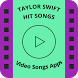 Taylor Swift Hit Songs by VIDEO SONGS APPS
