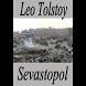 Sevastopol, three short stories by Leo Tolstoy